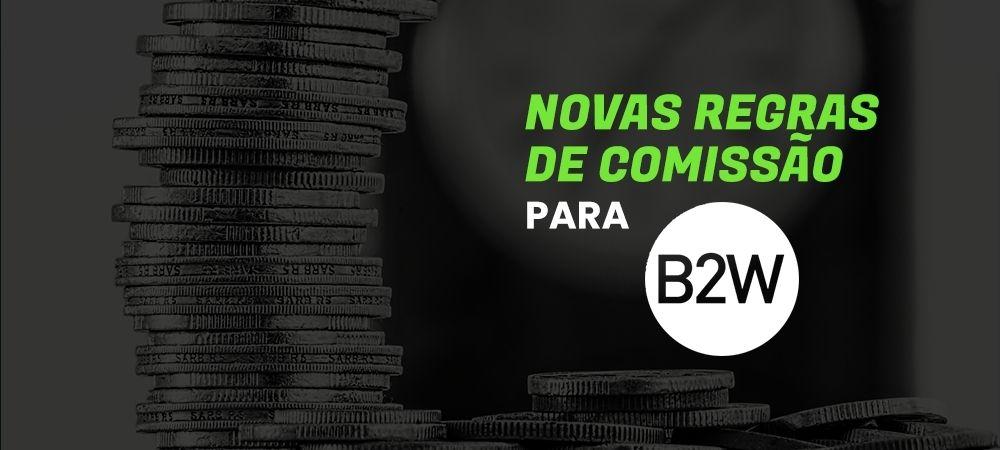 Novas Regras Para B2W.