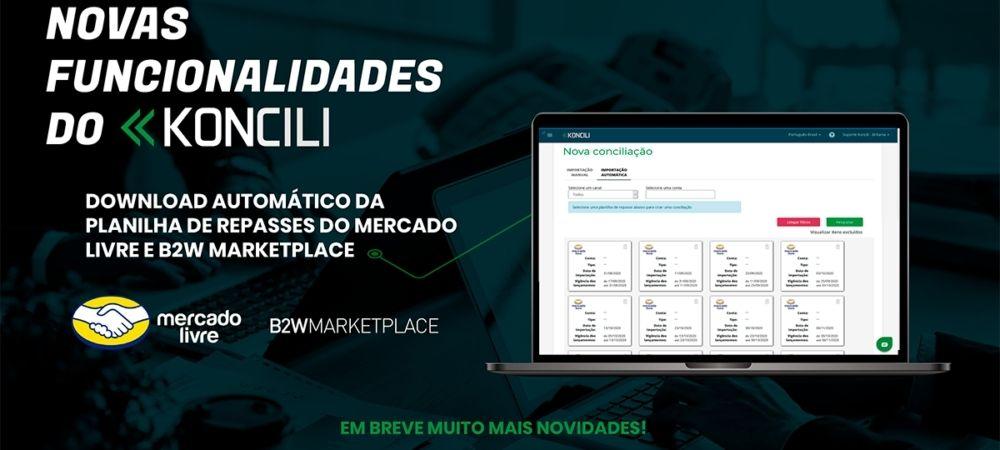Nova Funcionalidade Do Koncili: Importação Automática Da Planilha De Repasses Para Mercado Livre E B2W